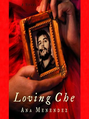 cover image of Loving Che