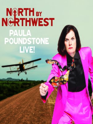 cover image of North by Northwest--Paula Poundstone Live!