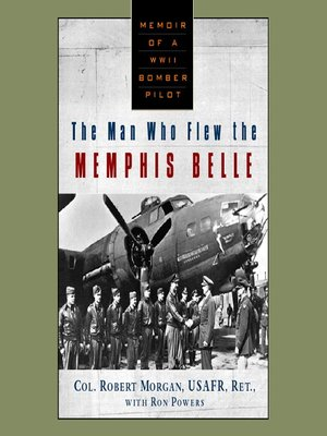 cover image of The Man Who Flew the Memphis Belle