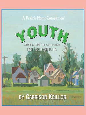 cover image of Lake Wobegon U.S.A.--Youth