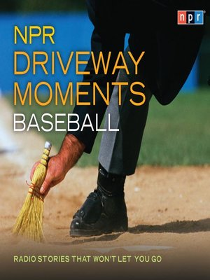 cover image of NPR Driveway Moments Baseball