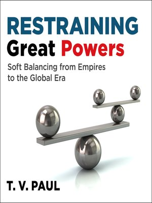 cover image of Restraining Great Powers
