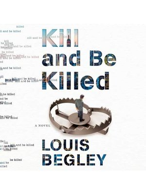 cover image of Kill and Be Killed