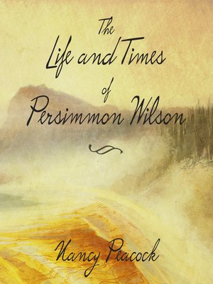 cover image of The Life and Times of Persimmon Wilson