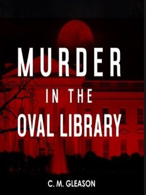 cover image of Murder in the Oval Library