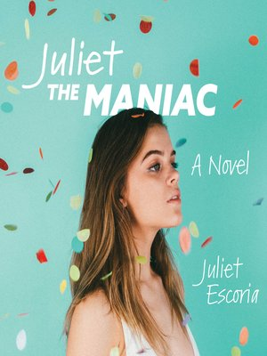 cover image of Juliet the Maniac