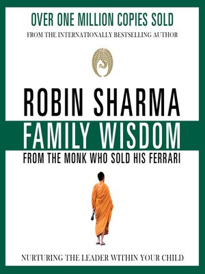 cover image of Family Wisdom from the Monk Who Sold His Ferrari