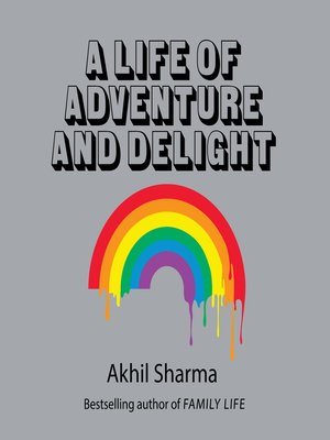 cover image of A Life of Adventure and Delight