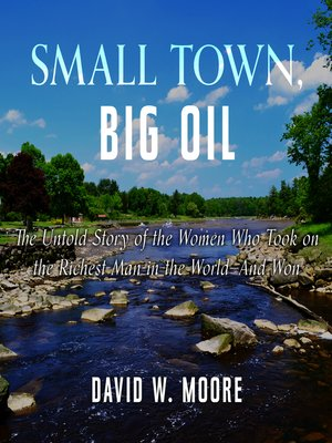 cover image of Small Town, Big Oil