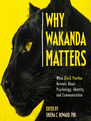 cover image of Why Wakanda Matters