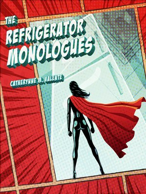 cover image of The Refrigerator Monologues
