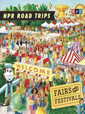 cover image of NPR Road Trips--Fairs and Festivals