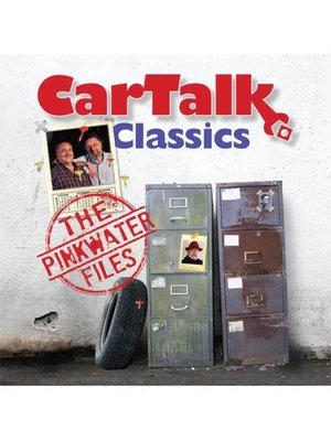 cover image of Car Talk Classics--The Pinkwater Files