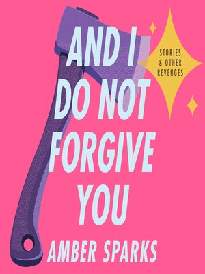 cover image of And I Do Not Forgive You