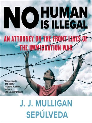 cover image of No Human Is Illegal