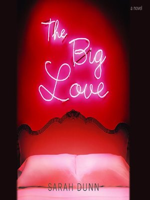 cover image of The Big Love