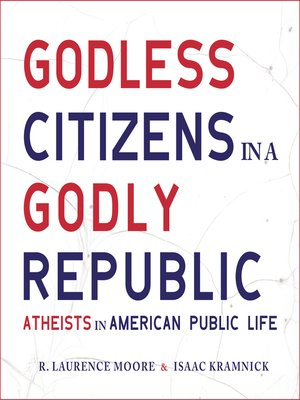 cover image of Godless Citizens in a Godly Republic