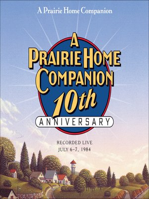 cover image of A Prairie Home Companion 10th Anniversary