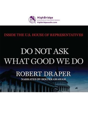 cover image of Do Not Ask What Good We Do