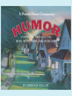 cover image of More News from Lake Wobegon--Humor