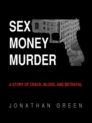 cover image of Sex Money Murder