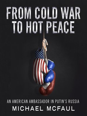 cover image of From Cold War to Hot Peace