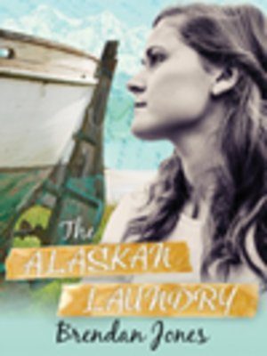 cover image of The Alaskan Laundry