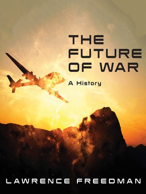 cover image of The Future of War