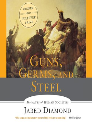 cover image of Guns, Germs and Steel