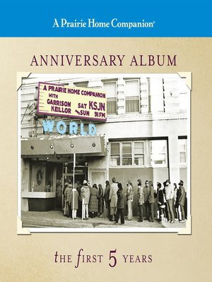 cover image of A Prairie Home Companion Anniversary Album
