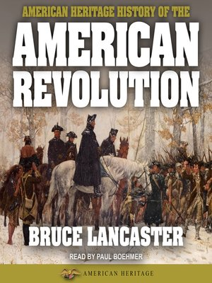 cover image of American Heritage History of the American Revolution