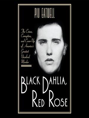 cover image of Black Dahlia, Red Rose