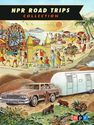 cover image of NPR Road Trips Collection