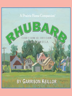 cover image of Lake Wobegon U.S.A.--Rhubarb