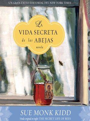 cover image of La Vida Secreta de las Abejas