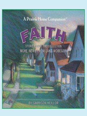 cover image of More News from Lake Wobegon--Faith