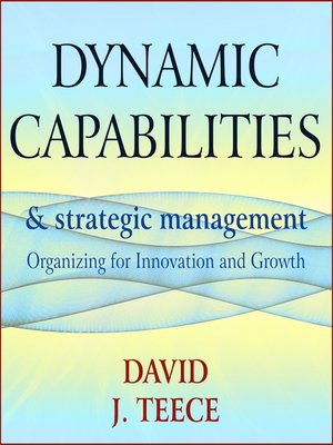 cover image of Dynamic Capabilities and Strategic Management
