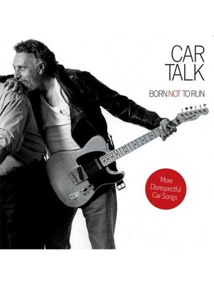 cover image of Car Talk: Born Not to Run
