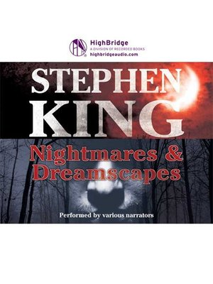 cover image of Nightmares and Dreamscapes (Volume 1-3)