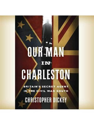 cover image of Our Man in Charleston
