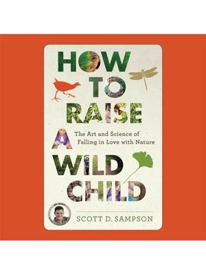 cover image of How to Raise a Wild Child
