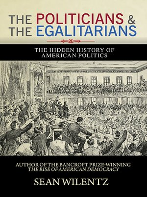cover image of The Politicians and the Egalitarians
