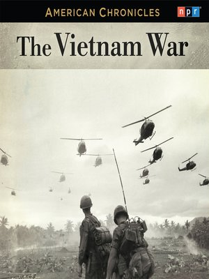 cover image of NPR American Chronicles--The Vietnam War