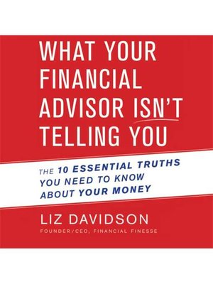 cover image of What Your Financial Advisor Isn't Telling You