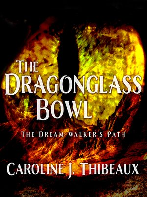 cover image of The Dragonglass Bowl