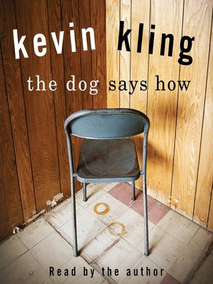 cover image of The Dog Says How