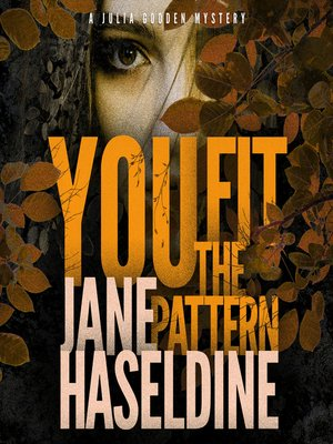 cover image of You Fit the Pattern--A Julia Gooden Mystery