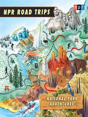 cover image of NPR Road Trips--National Park Adventures