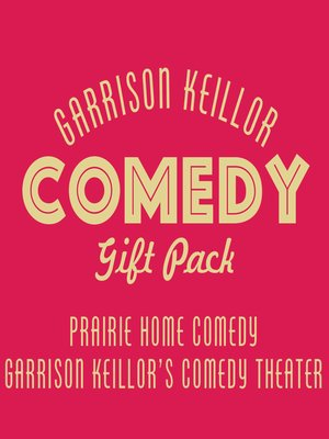 cover image of Garrison Keillor Comedy Gift Pack
