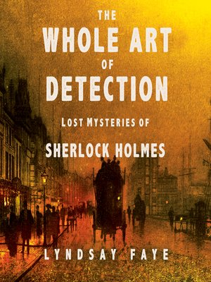 cover image of The Whole Art of Detection
